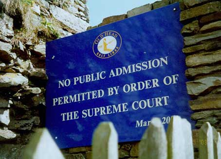 Supreme court notice at Old Head of Kinsale